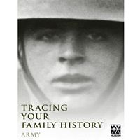 Tracing Family History Army