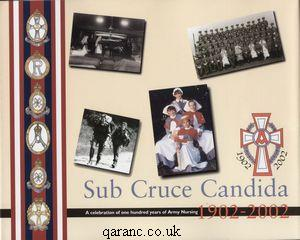 Sub Cruce Candida: A Celebration of One Hundred Years of Army Nursing